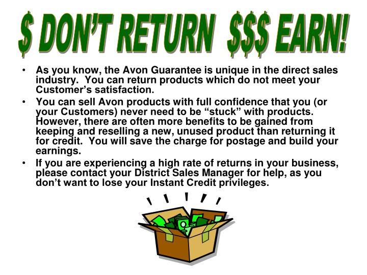 $ DON'T RETURN  $$$ EARN!