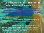 la biblia da cuenta de la existencia de valles y manantiales submarinos