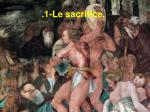 1 le sacrifice