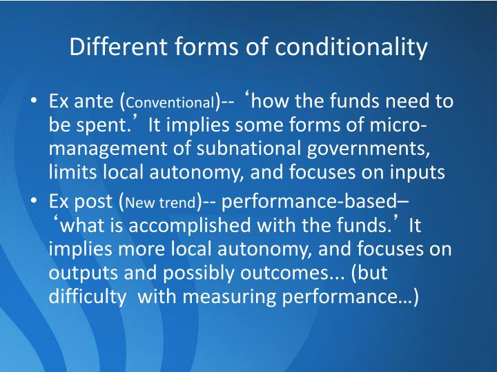 Different forms of conditionality