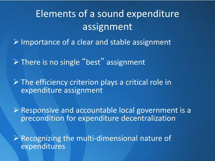 Elements of a sound expenditure assignment