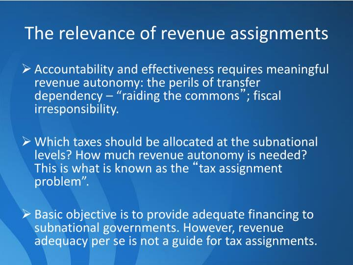 The relevance of revenue assignments