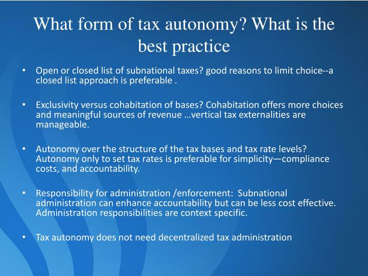 What form of tax autonomy? What is the best practice