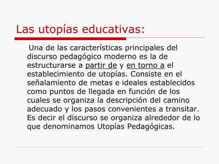 Las utopías educativas: