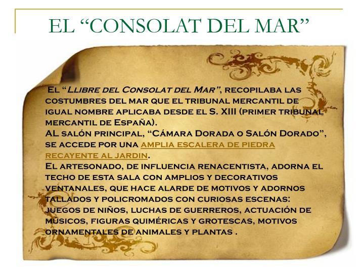 """EL """"CONSOLAT DEL MAR"""""""
