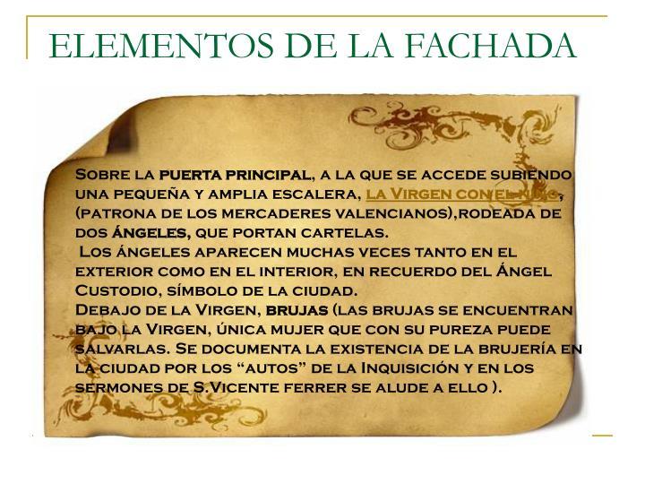 ELEMENTOS DE LA FACHADA