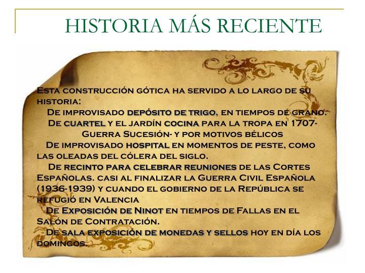 HISTORIA MÁS RECIENTE