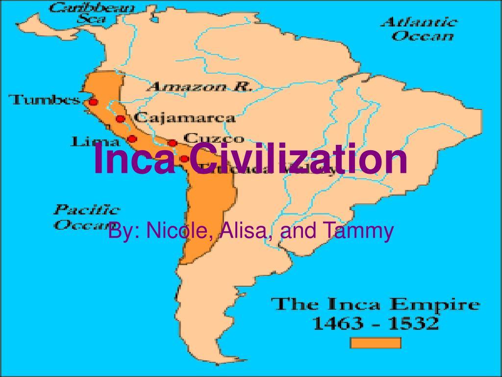 PPT Inca Civilization PowerPoint Presentation free