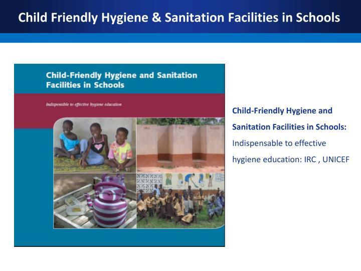 Child Friendly Hygiene & Sanitation Facilities in Schools