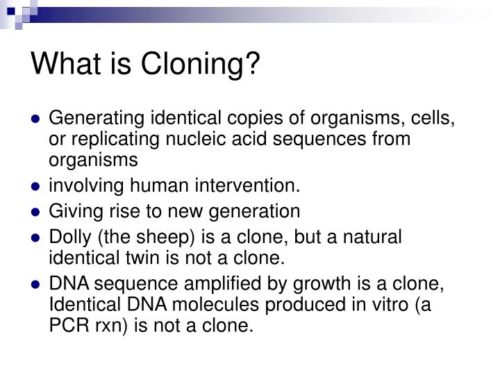 What is cloning