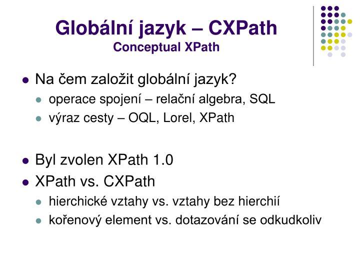 Globální jazyk – CXPath