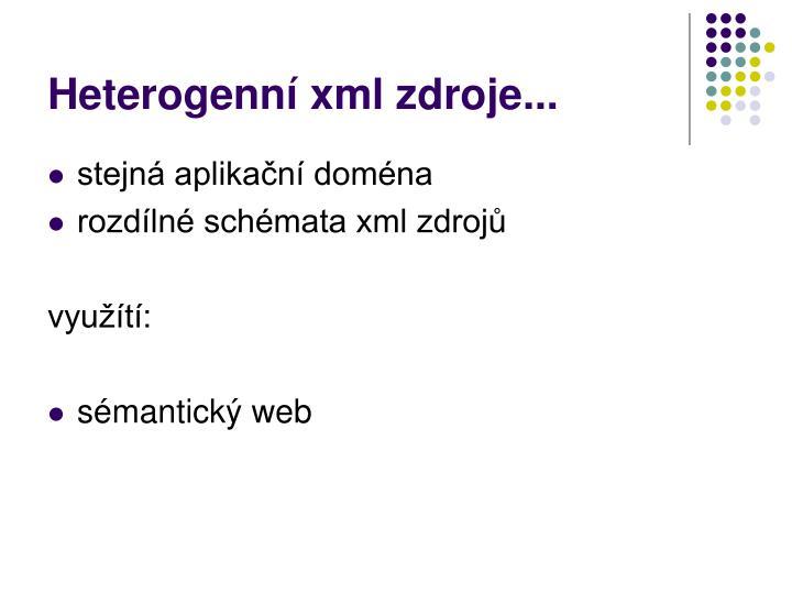 Heterogenn xml zdroje