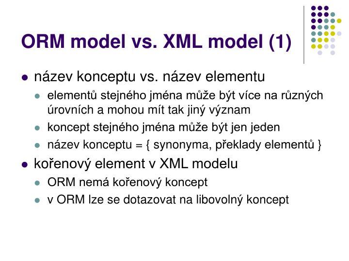 ORM model vs. XML model (1)