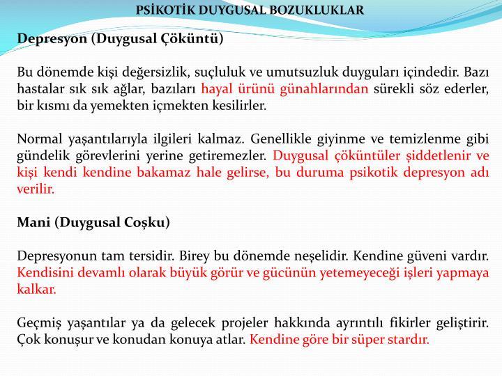 PSİKOTİK DUYGUSAL BOZUKLUKLAR