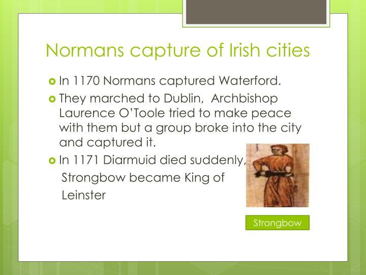 Normans capture of Irish cities