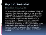physical restraint student code of conduct p 12