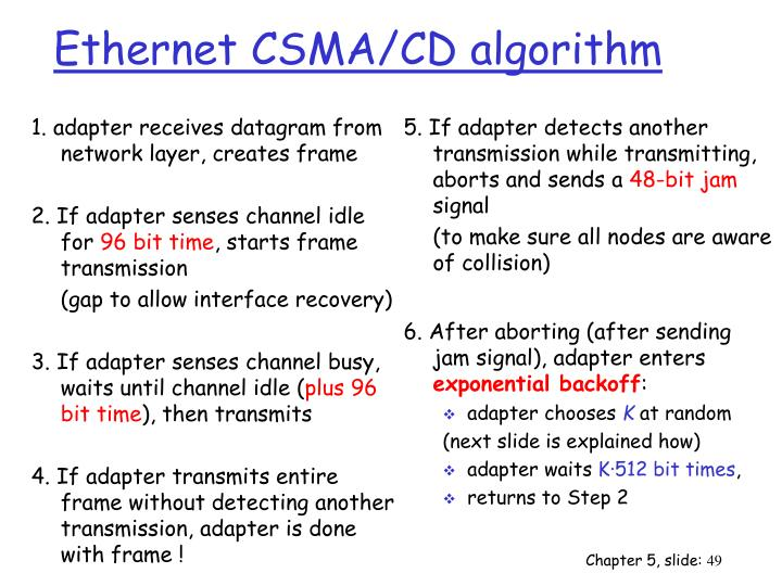 1. adapter receives datagram from network layer, creates frame