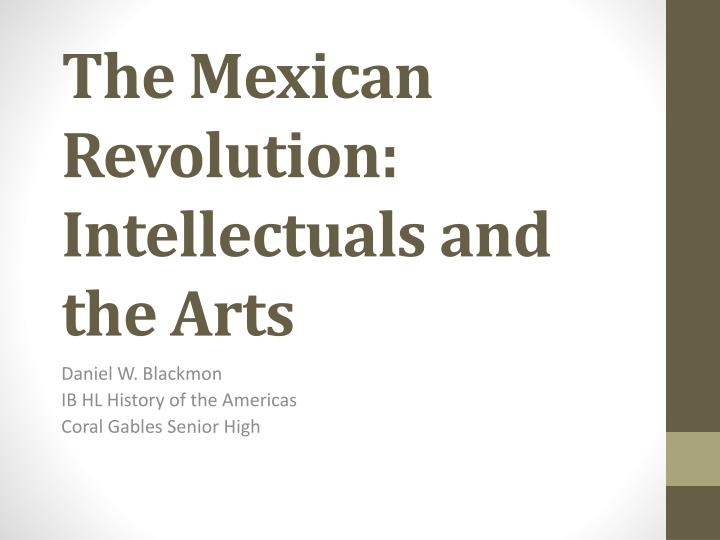 the mexican revolution intellectuals and the arts n.