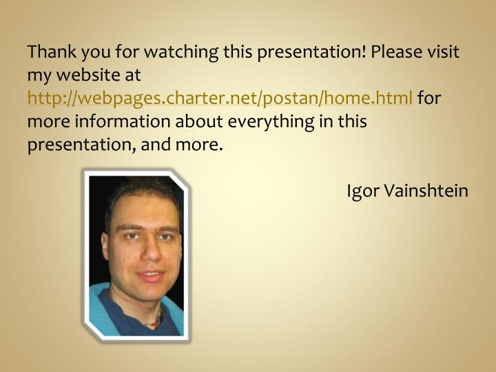 Thank you for watching this presentation! Please visit my website at