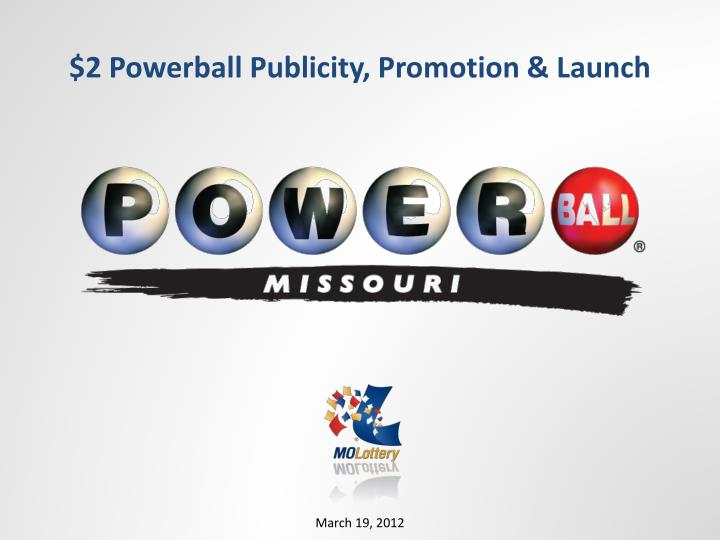 2 powerball publicity promotion launch