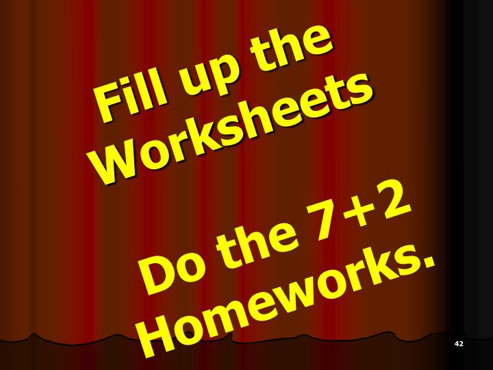 Fill up the Worksheets