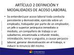 art culo 2 definici n y modalidades de acoso laboral