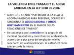 la violencia en el trabajo y el acoso laboral en la ley 1010 de 2006