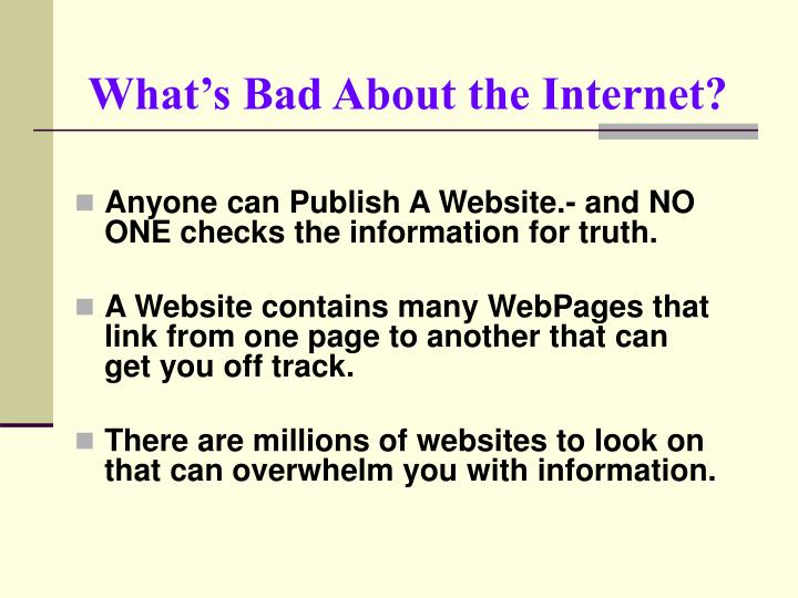 What's Bad About the Internet?