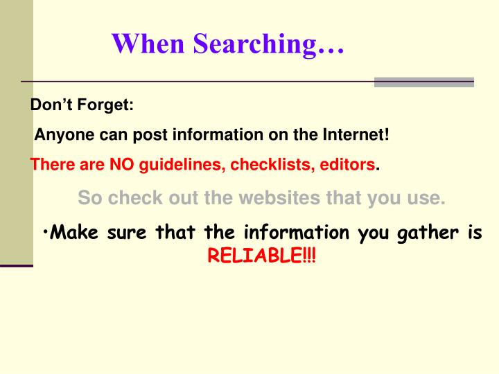 When Searching…