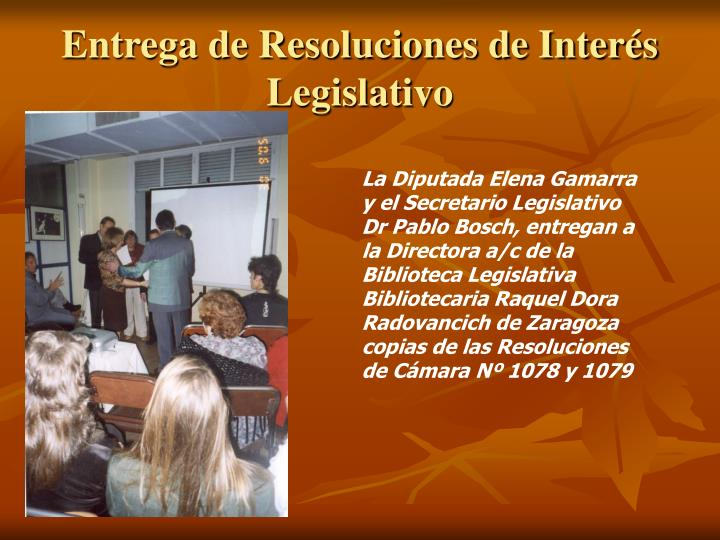 Entrega de Resoluciones de Interés Legislativo