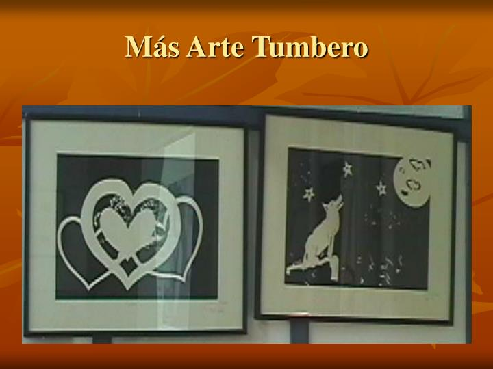 Más Arte Tumbero