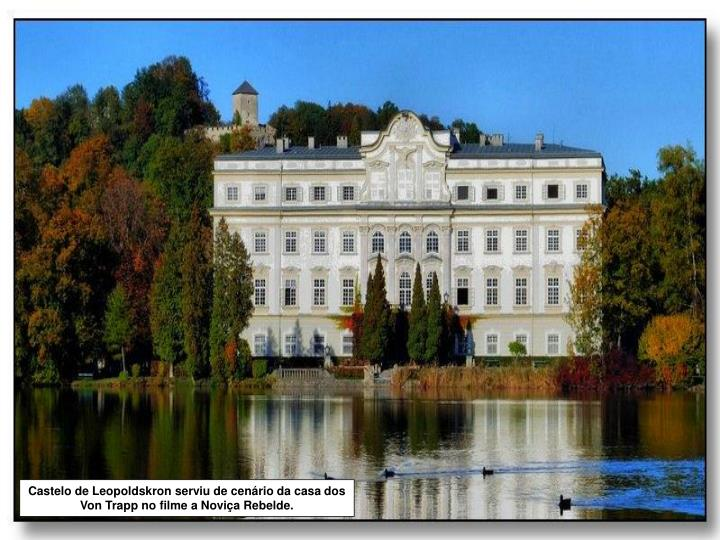 Castelo de Leopoldskron serviu de cenário da casa dos Von Trapp