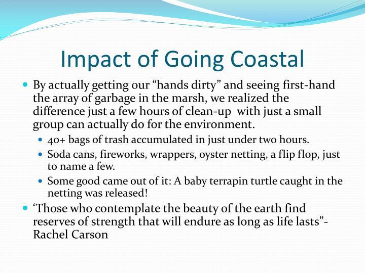 Impact of Going Coastal
