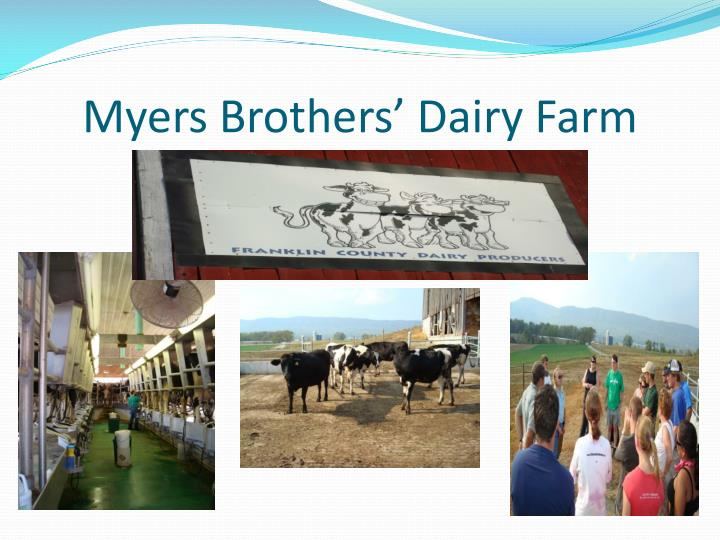 Myers Brothers' Dairy Farm