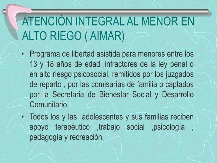 ATENCIÓN INTEGRAL AL MENOR EN ALTO RIEGO ( AIMAR)