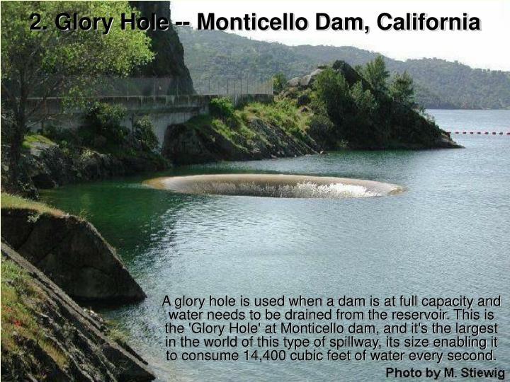 2 glory hole monticello dam california