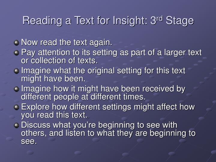 Reading a text for insight 3 rd stage