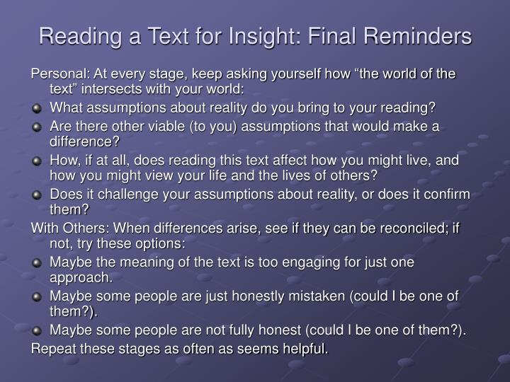 Reading a Text for Insight: Final Reminders