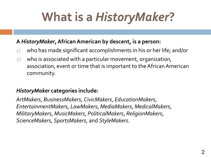 What is a historymaker