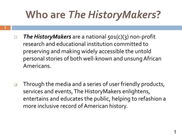 Who are the historymakers
