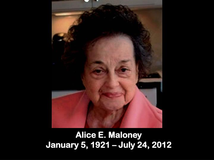 Alice E. Maloney