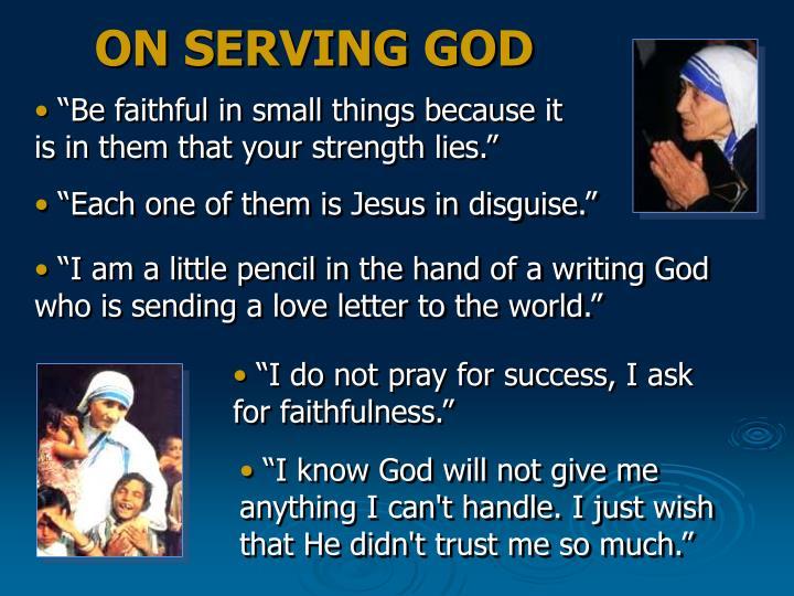 ON SERVING GOD