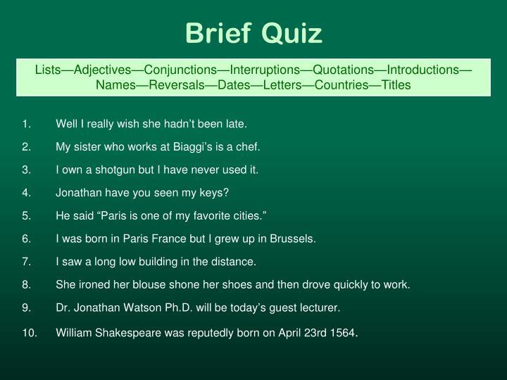 Brief Quiz