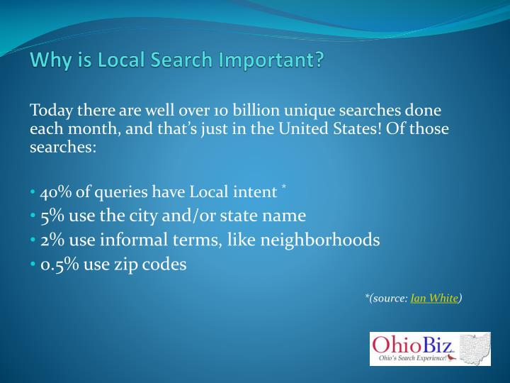 Why is Local Search Important?