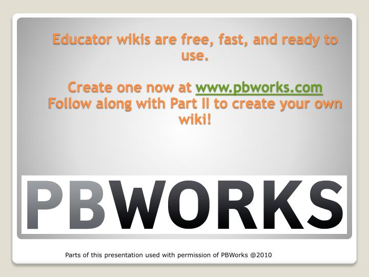 Educator wikis are free, fast, and ready to use.