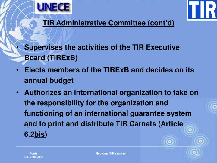 TIR Administrative Committee (cont'd)