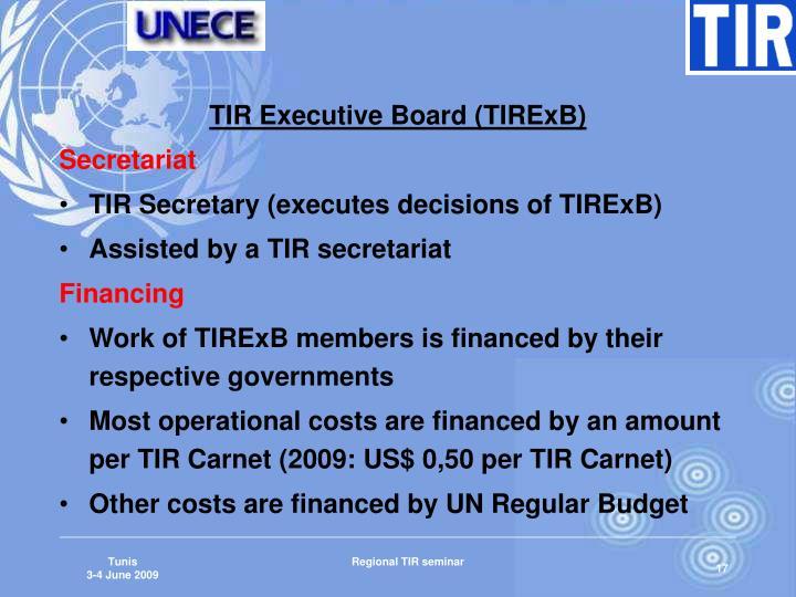 TIR Executive Board (TIRExB)