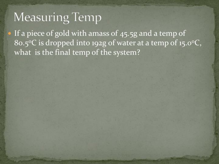 Measuring Temp