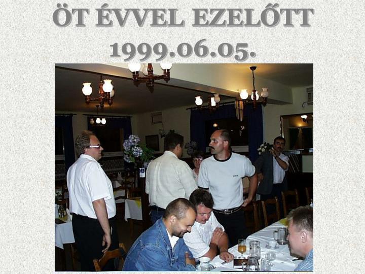 T vvel ezel tt 1999 06 05