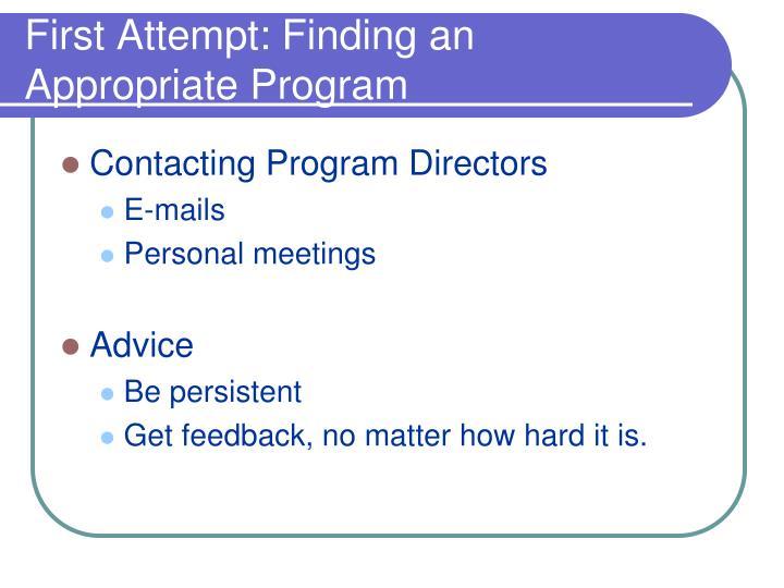 First Attempt: Finding an Appropriate Program